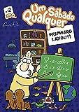 Primeiro Layout: Um Sábado Qualquer (Gibi Um Sábado Qualquer Livro 2) (Portuguese Edition)