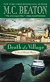 Death of a Village (A Hamish Macbeth Mystery Book 18) (English Edition)