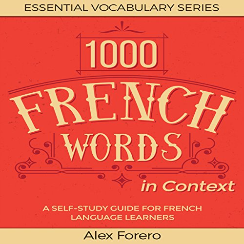 1000 French Words in Context: A Self-Study Guide for French Language Learners audiobook cover art