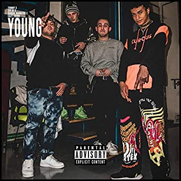 Young (feat. Sin De, Vandal Barriera & Eazy Young)