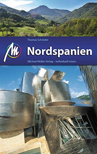 Nordspanien Reiseführer Michael Müller Verlag: Individuell reisen mit vielen praktischen Tipps.