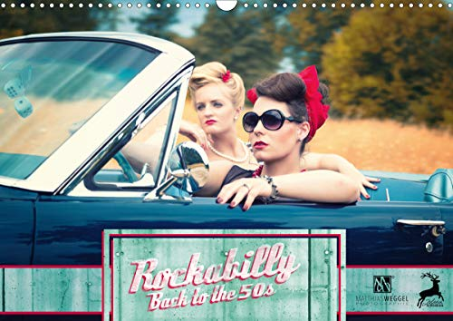 Rockabilly - Back to the 50s (Wandkalender 2021 DIN A3 quer)