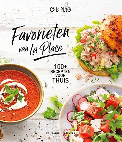 Favorieten van La Place: 100+ recepten voor thuis