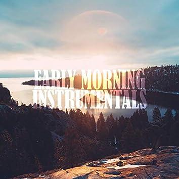 Early Morning Instrumentals