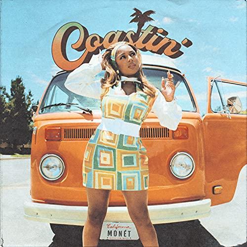 Coastin' [Explicit]