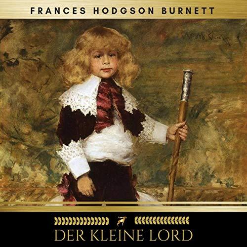 Der kleine Lord                   Autor:                                                                                                                                 Frances Hodgson Burnett                               Sprecher:                                                                                                                                 Christiane Fürst                      Spieldauer: 6 Std.     4 Bewertungen     Gesamt 5,0