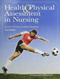 Health and Physical Assessment in Nursing with Application Manual (2nd Edition)