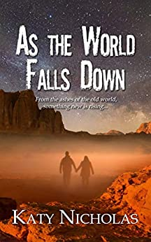 As the World Falls Down (Cities In Dust Book 1) by [Katy  Nicholas]