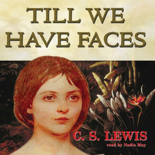 Till We Have Faces audiobook cover art