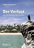 Der Verlust oder Die Abenteuer des Uwe Reuss (German Edition)