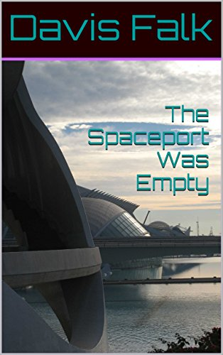 The Spaceport Was Empty (Sis Book 1) (English Edition)