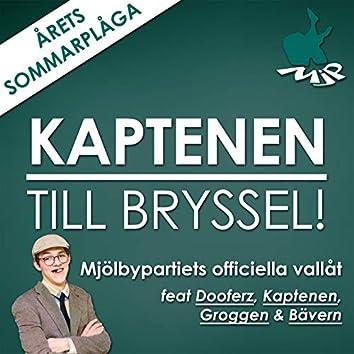 Kaptenen till Bryssel (feat. Mjölbypartiet)