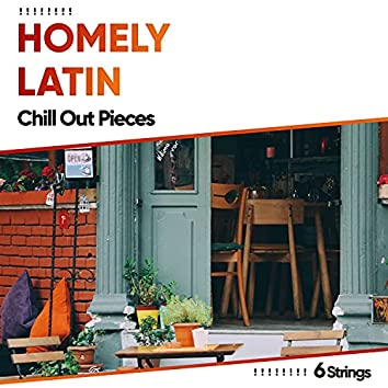 ! ! ! ! ! ! ! ! Homely Latin Chill Out Pieces ! ! ! ! ! ! ! !