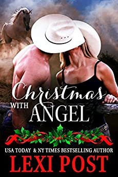 Christmas with Angel (Last Chance Book 1) by [Lexi Post]