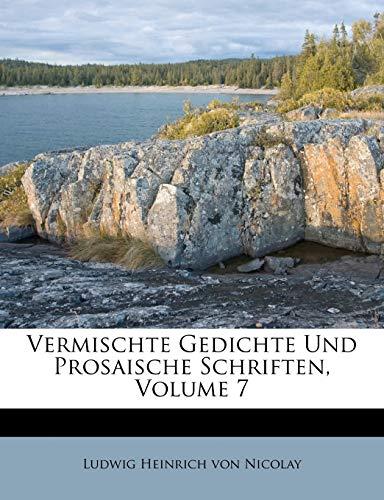 Vermischte Gedichte Und Prosaische Schriften, Volume 7