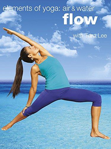 Flow Yoga: Elements of Yoga: Air & Water with Tara Lee [OV]