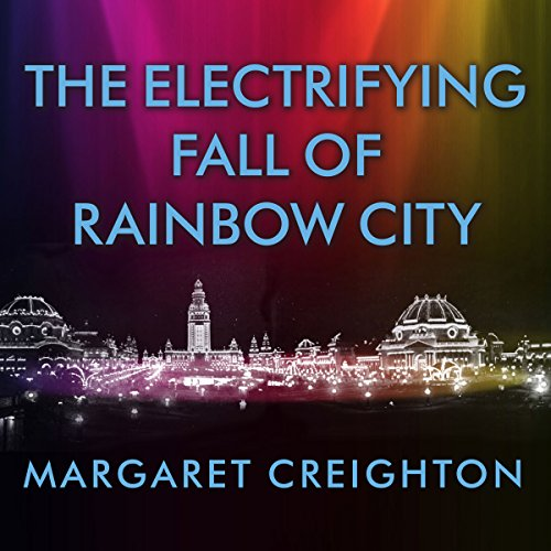 The Electrifying Fall of Rainbow City cover art