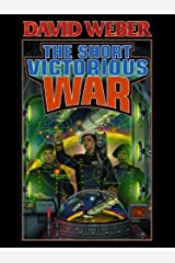 The Short Victorious War (Honor Harrington Book 3) Kindle Edition