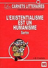 L'existentialisme est un humanisme : Jean-Paul Sartre (Les carnets littéraires)