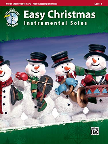 Easy Christmas Instrumental Solos for Strings, Level 1: Violin, Book & CD (Easy Instrumental Solos Series)