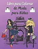 Libro para Colorear de Moda para Niñas: Diseños de moda Coloración para niñas,Libro Para Colorear Per Niñas De 8-12 Años, Diseños de ... para chicas,idea para cumpleaños y navidad