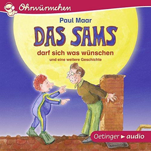 Das Sams darf sich was wünschen und eine weitere Geschichte     Ohrwürmchen              Autor:                                                                                                                                 Paul Maar                               Sprecher:                                                                                                                                 Monty Arnold                      Spieldauer: 25 Min.     3 Bewertungen     Gesamt 5,0