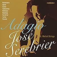 アダージョ ~ 弦楽オーケストラのための作品集 (Adagio / Jose Serebrier) [輸入盤]
