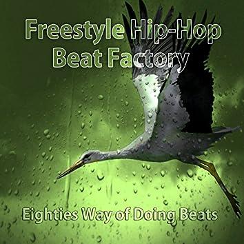 Eighties Way of Doing Beats