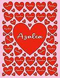 AZALEA: All Events Cusomized Name Gift for Azalea, Love Present for Azalea Personalized Name, Cute Azalea Gift for Birthdays, Azalea Appreciation, ... Blank Lined Azalea Notebook (Azalea Journal)
