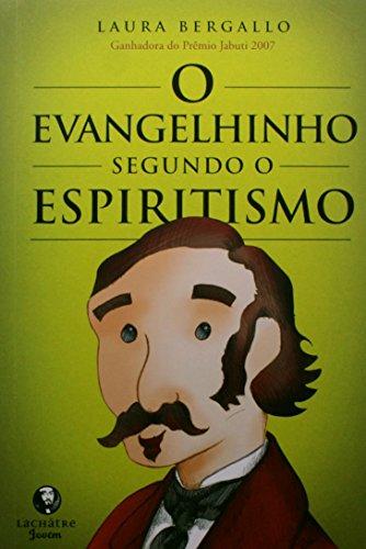 O Evangelinho Segundo o Espiritismo