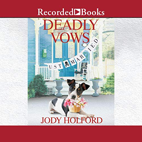 Deadly Vows Audiobook By Jody Holford cover art