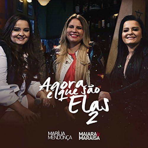 Maiara & Maraisa & Marília Mendonça