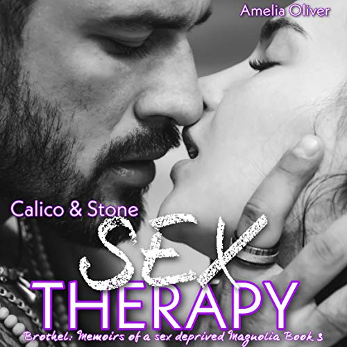 Calico and Stone Sex Therapy: Brothel audiobook cover art