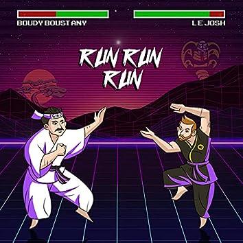 Run Run Run (feat. Boudy Boustany)