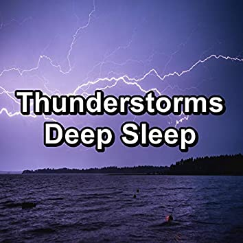 Thunderstorms Deep Sleep