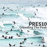 Crowding The Peak [Explicit]