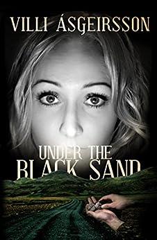 Under the Black Sand by [Villi Asgeirsson]