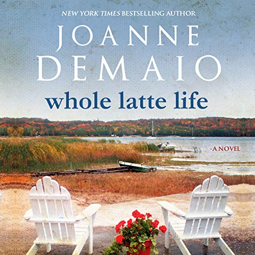 Whole Latte Life audiobook cover art