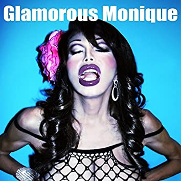 Glamorous Monique