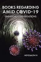 Books Regarding Amid Covid-19: Universal Conversations