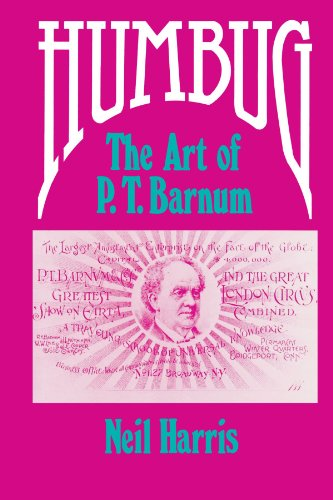 Humbug: The Art of P. T. Barnum