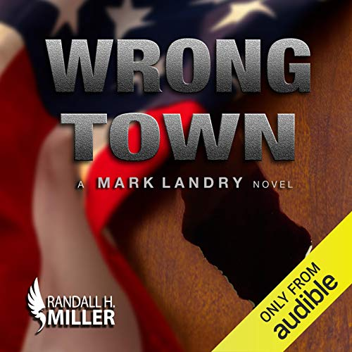 Wrong Town: A Mark Landry Novel audiobook cover art