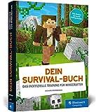 Dein Survival-Buch: Das Training für Minecrafter