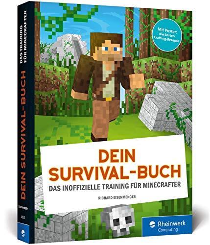 Dein Survival-Buch: Das Training für Minecrafter. Ausgabe 2017