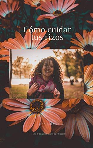 Cómo cuidar tus rizos en cuarentena: Cuidado del cabello (1) (Spanish Edition)