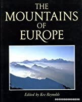 The Mountains of Europe 0946609845 Book Cover