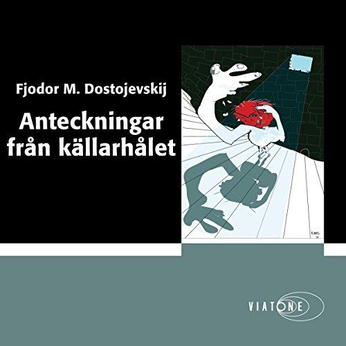 Anteckningar från källarhålet [Notes From Underground] audiobook cover art