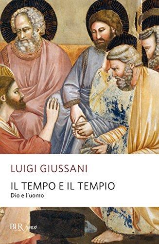 Il tempo e il tempio: Dio e l'uomo