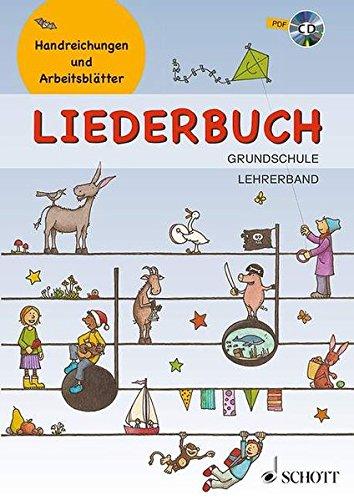 Liederbuch Grundschule - Lehrerband: Handreichungen und Arbeitsblätter. Lehrerband mit CD-ROM.