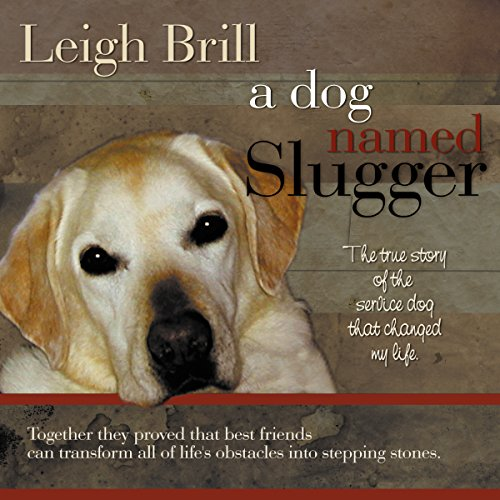 A Dog Named Slugger audiobook cover art